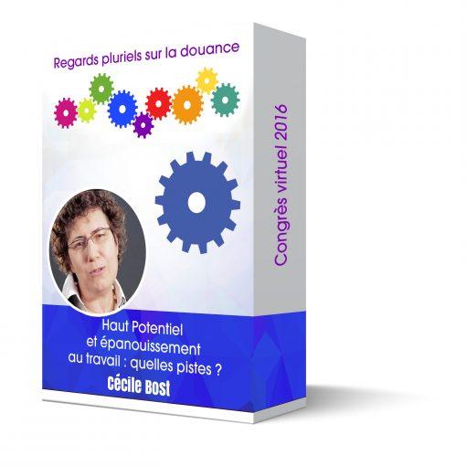 Cécile Bost Haut Potentiel et épanouissement au travail